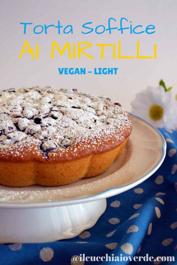 torta soffice ai mirtilli
