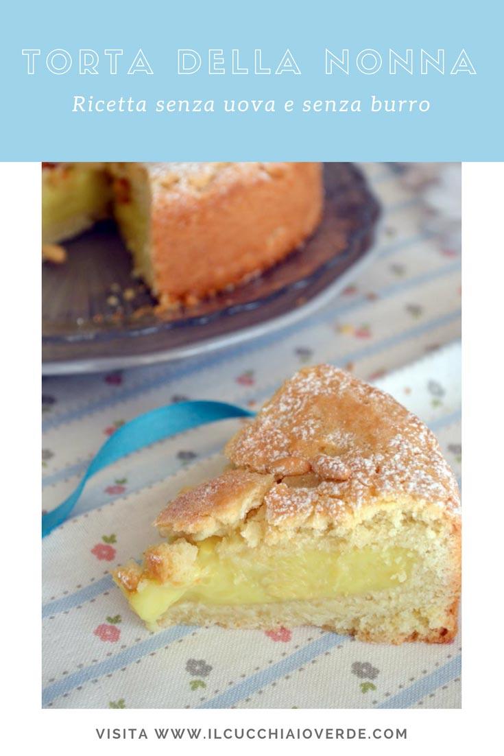 torta della nonna senza uova senza burro