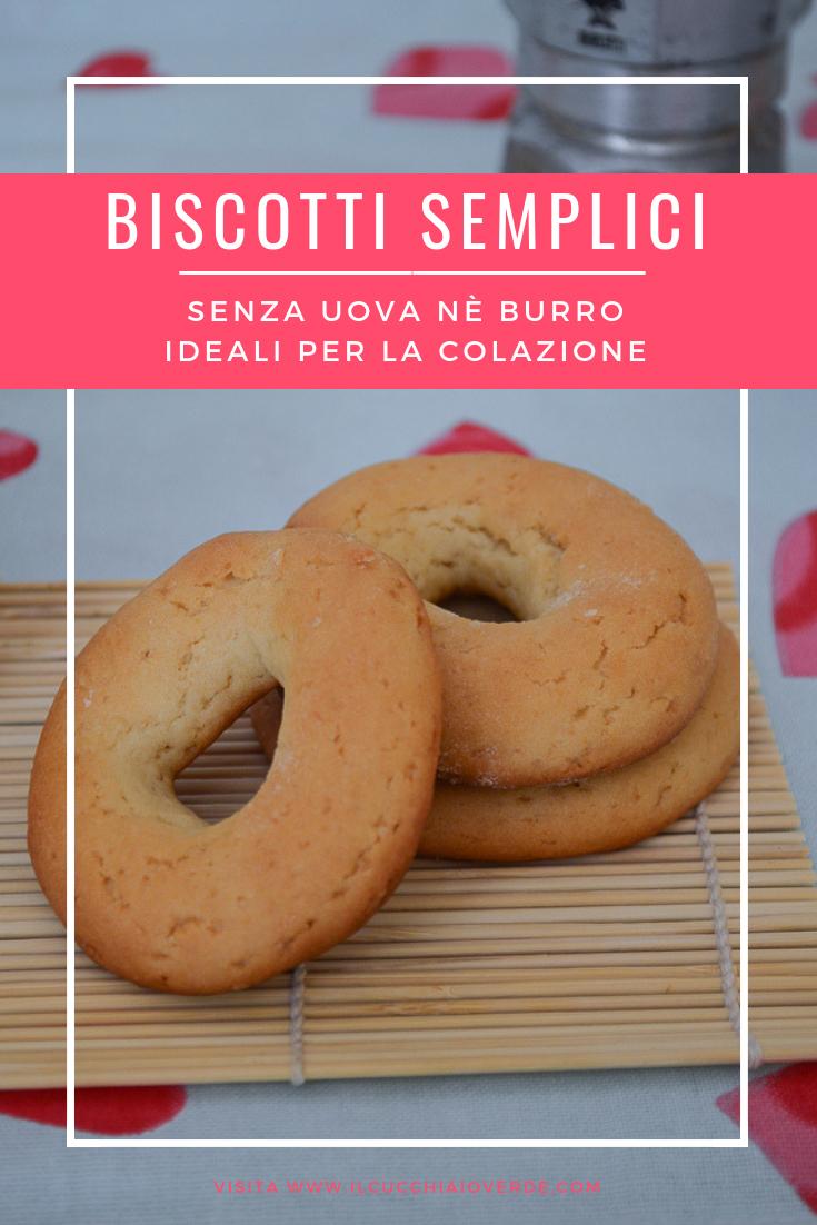 biscotti semplici senza burro