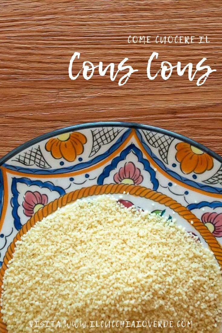Come cuocere il cous cous