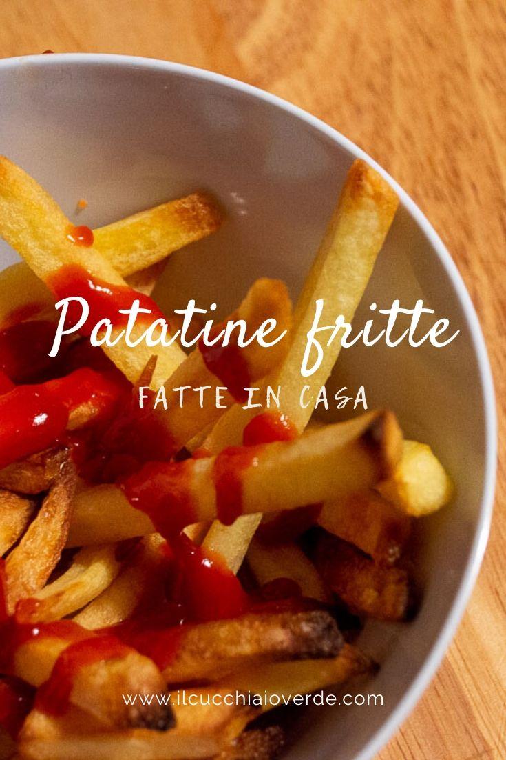 Come fare le patatine fritte