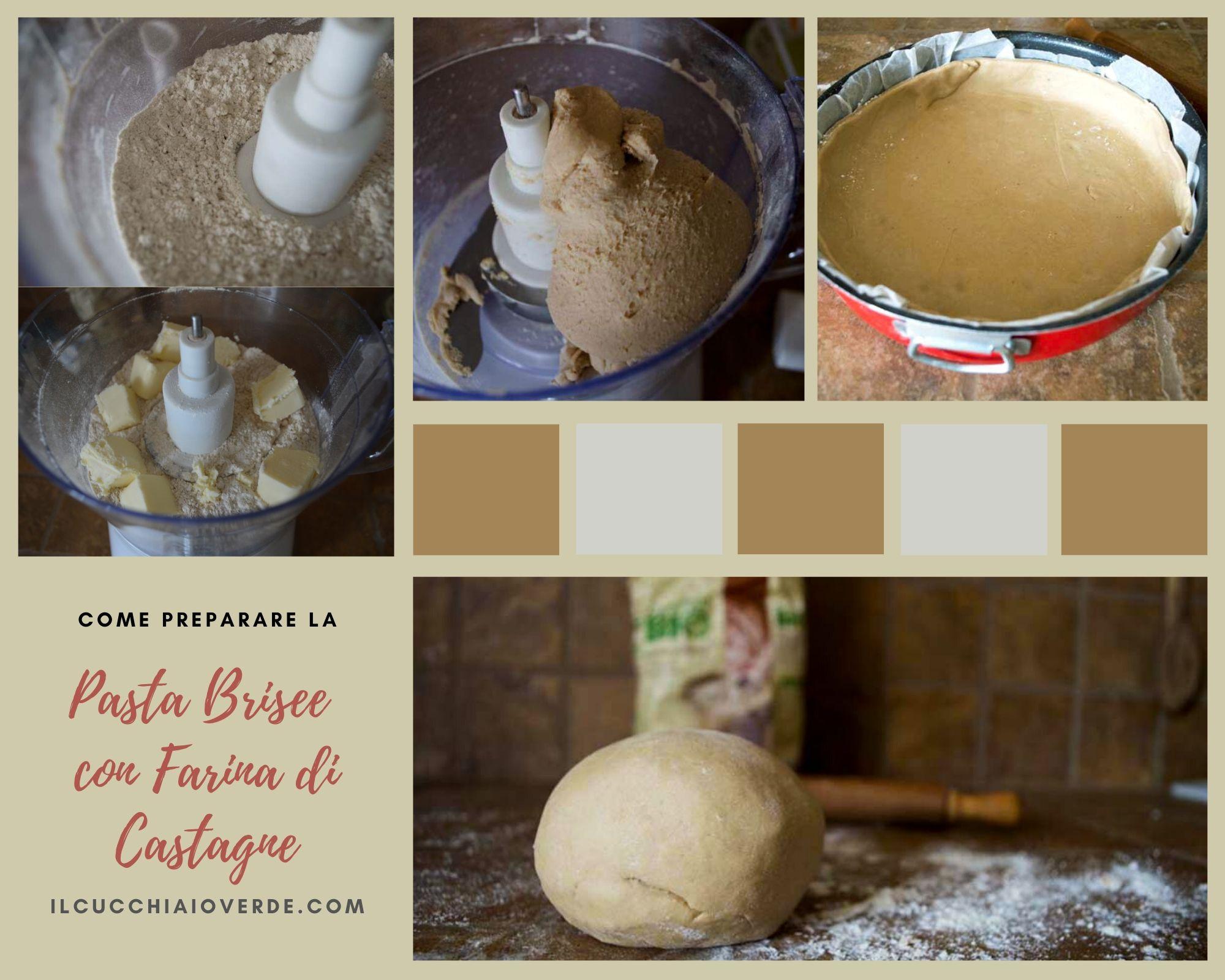 Come preparare la pasta brisé con farina di castagne